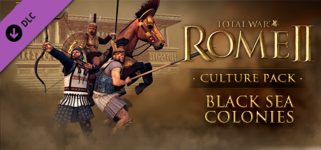 Видео-обзор DLC к Total War ROME 2. Black Sea Colonies Culture Pack