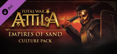 Total War: Attila. Анонсировано DLC к Total War: Attila - Empires of Sand Culture Pack